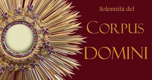 Santa Messa, meditazione Solennità del Corpus Domini